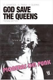Pioneras del punk. God seave the queens